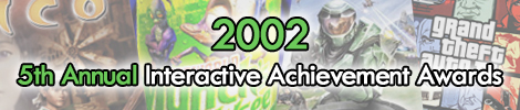 2002 - 5th Annual Interactive Achievement Awards