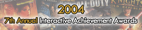 2004 - 7th Annual Interactive Achievement Awards