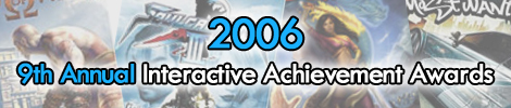 2006 - 9th Annual Interactive Achievement Awards