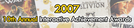 2007 - 10th Annual Interactive Achievement Awards