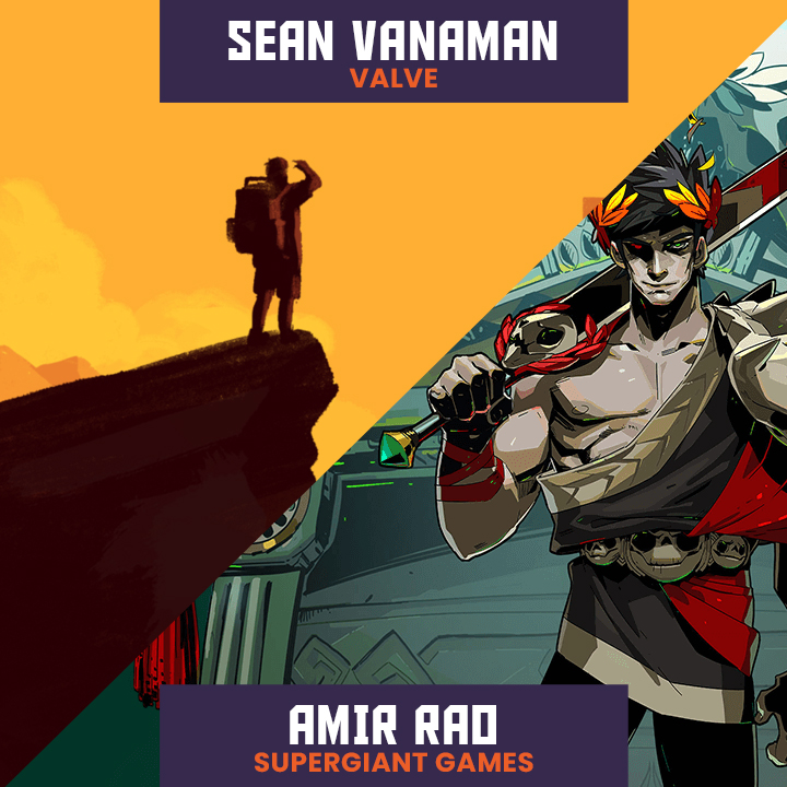 Sean Vanaman (Valve, Firewatch) and Amir Rao (Supergiant Games, Bastion, Transistor, Hades, Pyre)