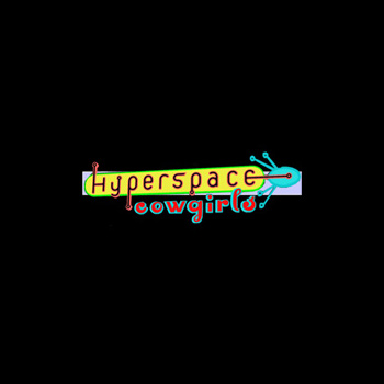 Hyperspace Cowgirls