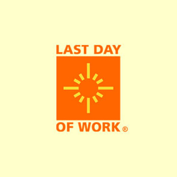 Last Day of Work