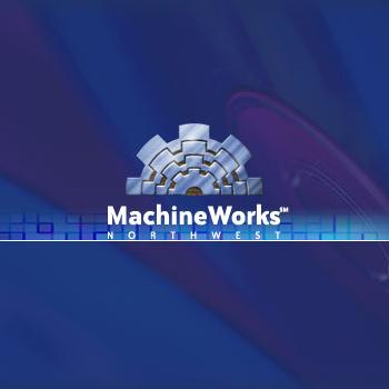MachineWorks Northwest