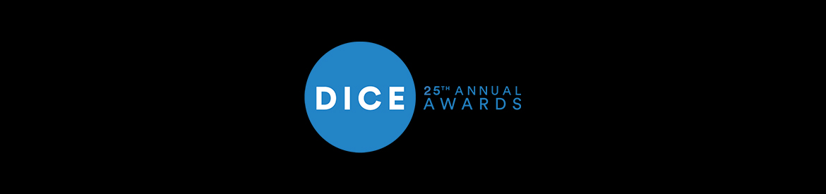 25th Annual D.I.C.E. Awards Submissions