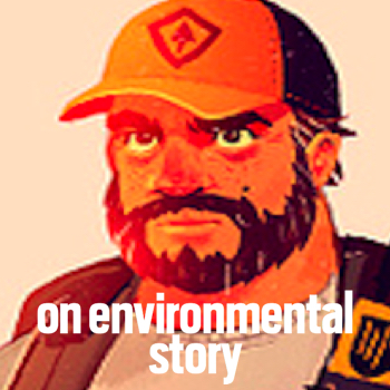 On Environmental Story