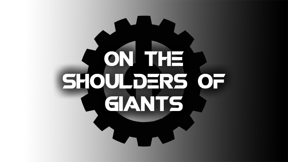 On the Shoulders of Giants