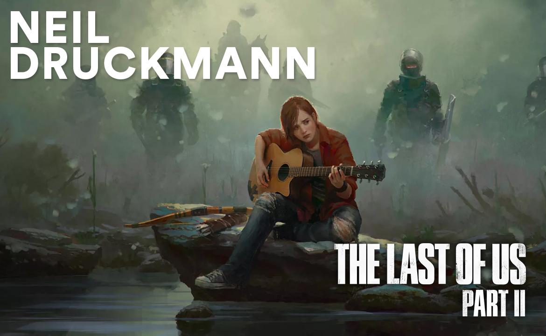 Neil Druckmann, Naughty Dog