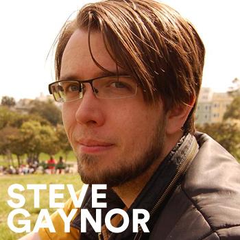 Steve Gaynor