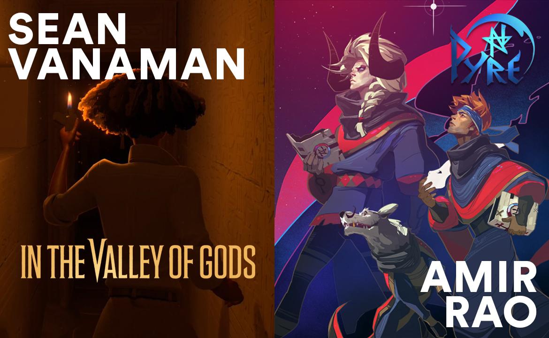 Amir Rao, Supergiant Games and Sean Vanaman, Campo Santo