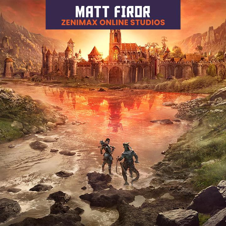 Matt Firor, ZeniMax Online Studios