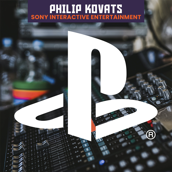 PlayStation Studios Sr. Audio Director, Phillip Kovats