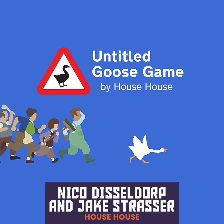 Nico Disseldorp and Jake Strausser, Untitled Goose Game with House House